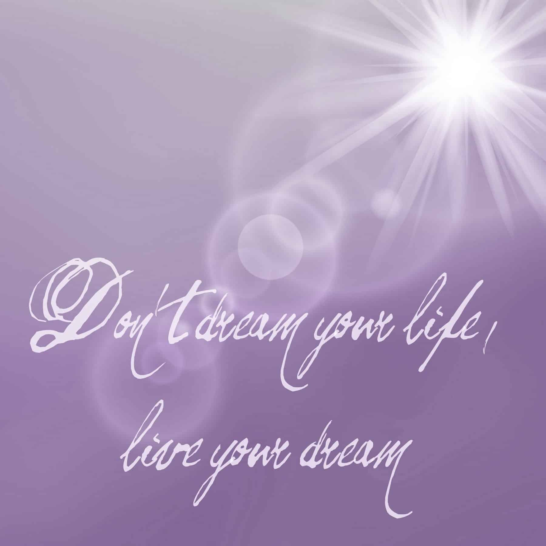 How to Live Your Daydream – Part 3
